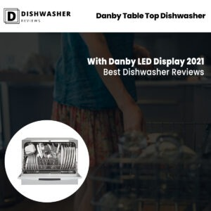 Danby Table Top Dishwasher